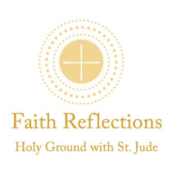 Faith Reflections: Holy Ground with St. Jude