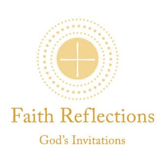 Faith Reflections: God's Invitation