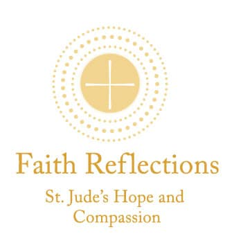Faith Reflections: St. Jude's Hope and Compassion