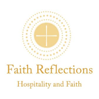 Faith Reflections: Hospitality and Faith